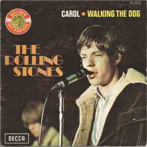 The Rolling Stones - Carol / Walking The Dog
