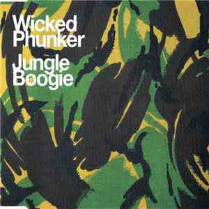 Wicked Phunker - Jungle Boogie download flac