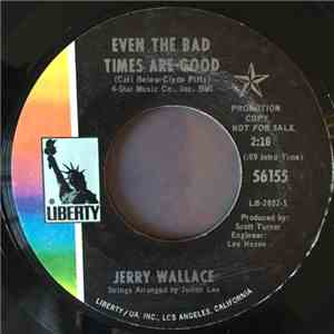 Jerry Wallace - Even The Bad Times Are Good / For All We Know
