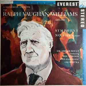 Ralph Vaughan Williams - Sir Adrian Boult Conducting The London Philharmonic Orchestra - Symphony No. 9 In E Minor