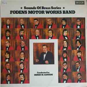 Foden's Motor Works Band, Derek M. Garside - Sounds Of Brass Series download flac
