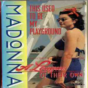 Madonna - This Used To Be My Playground download flac