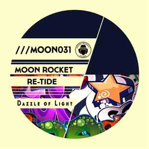 Moon Rocket, Re-Tide - Dazzle Of Light
