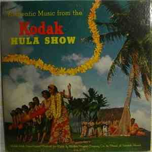 Louise Akeo And Her Royal Hawaiian Girls, The Waikiki Serenaders - Kodak Hula Show
