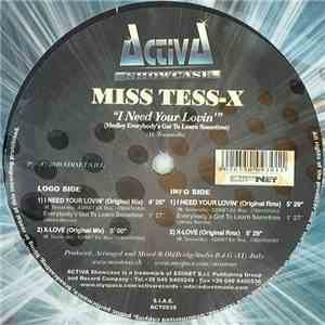 Miss Tess-X - I Need Your Lovin' (Medley Everybody's Got To Learn Sometime)
