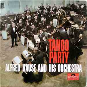 Alfred Hause And His Tango Orchestra - Tango Party