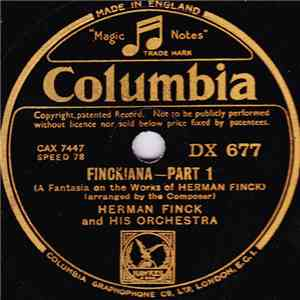Herman Finck And His Orchestra - Finckiana (A Fantasia On The Works Of Herman Finck)