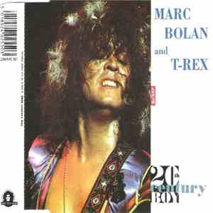 Marc Bolan And T-Rex - 20th Century Boy