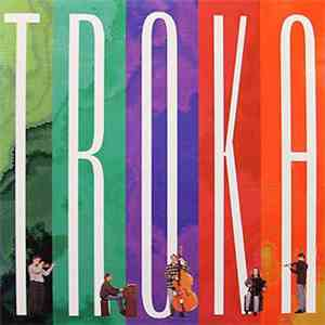 Troka - Troka download flac