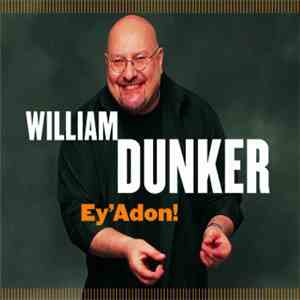 William Dunker - Ey'Adon! download flac
