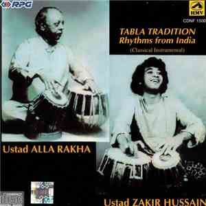 Ustad Allarakha, Ustad Zakir Hussain - Tradition – Rhythms From India