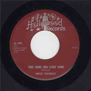 Mule Thomas - Take Some And Leave Some