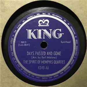 The Spirit Of Memphis Quartet - Days Past And Gone/Blessed Are The Dead