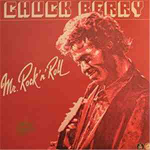 Chuck Berry - Mr. Rock 'n' Roll