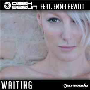 Dash Berlin Ft. Emma Hewitt - Waiting (The Remixes) download flac