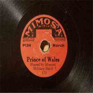 Mimosa Military Band - Prince Of Wales / Go Tong Mule
