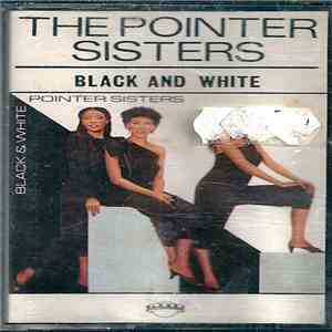 The Pointer Sisters - Black And White