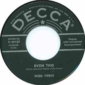 Webb Pierce With Wilburn Brothers - Even Tho / Sparkling Brown Eyes