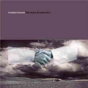 Modest Mouse - The Moon & Antarctica download flac