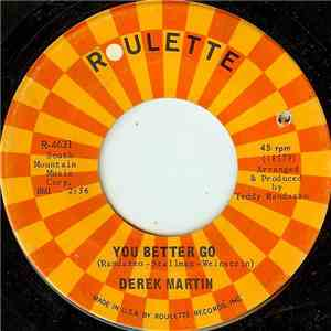 Derek Martin - You Better Go / You Know