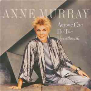 Anne Murray - Anyone Can Do The Heartbreak