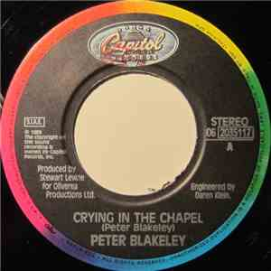 Peter Blakeley - Crying In The Chapel