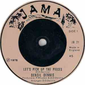 Densil Dennis - Let's Pick Up The Pieces
