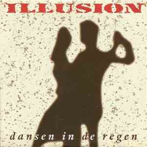 Illusion  - Dansen In De Regen