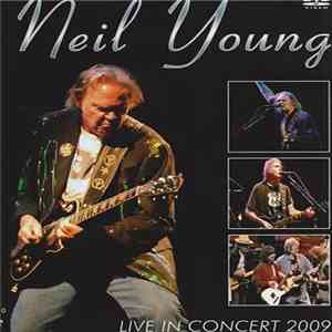 Neil Young - Live In Concert 2009