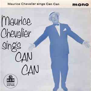 Maurice Chevalier - Maurice Chevalier Sings Can Can