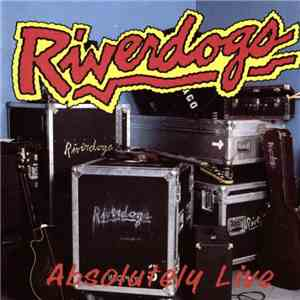 Riverdogs - Absolutely Live download flac