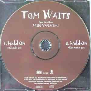 Tom Waits - Hold On
